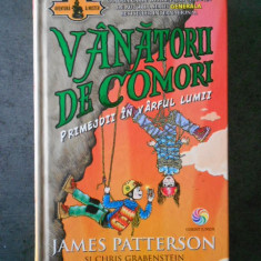 JAMES PATTERSON, C. GRABENSTEIN - VANATORII DE COMORI. PRIMEJDII IN VARFUL LUMII, 2016