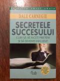Secretele succesului - Dale Carnegie /  R4P3F