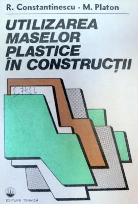 UTILIZAREA MASELOR PLASTICE IN CONSTRUCTII,BUCURESTI 1985-ROMULUS CONSTANTINESCU,MIHAI PLATON foto