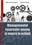 Managementul resurselor umane si munca in echipa