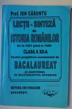 Lectii-sinteza din istoria romanilor * pregatire bac* cl. a XII- a - I. Caruntu