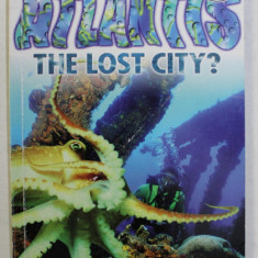 DK , DORLING KINDERSLEY READERS , ATLANTIS , THE LOST CITY ? by ANDREW DONKIN , 2000