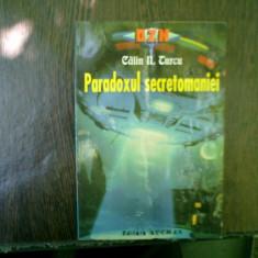 Paradoxul secretomaniei - Calin N. Turcu
