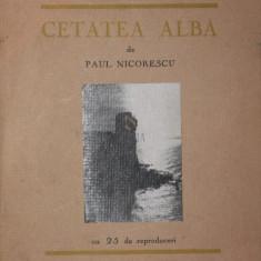 CETATEA ALBA - PAUL NICORESCU