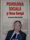 Psihologia Sociala Si Noua Europa - Luminita Mihaela Iacob Dorina Salavastru ,287744, Polirom