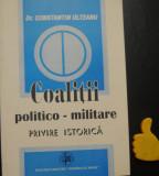 Coalitii politico-militare privire istorica Constantin Olteanu