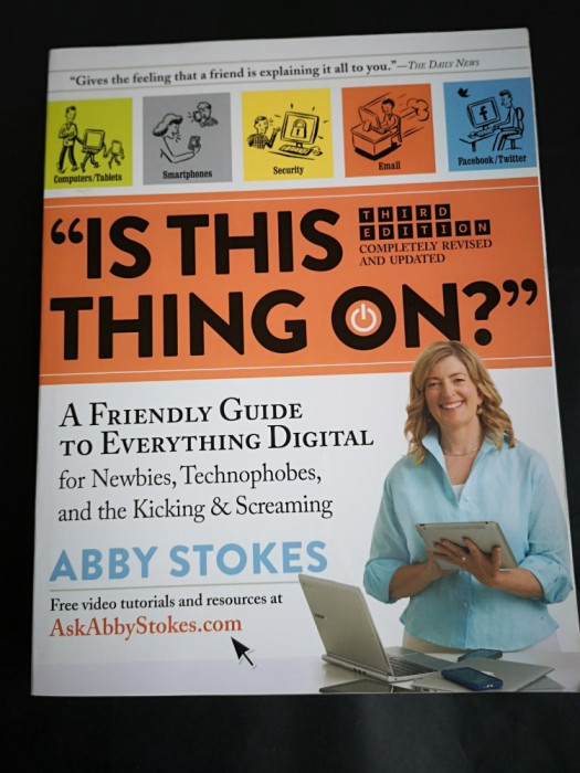 Is this thing on? Abby Stokes, Guide to Digital, Workman, 2015, 488 pag