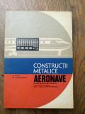 ROMEO PERJU - CONSTRUCTII METALICE AERONAVE * MANUAL CL. XI-A - 1978 - 1.380 EX.