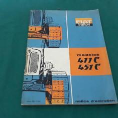 CARTE TEHNICĂ *TRACTOR FIAT MODEL 411C 451C/1966/ TEXT LIMBA FRANCEZĂ