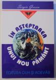 IN ASTEPTAREA UNUI NOU PAMANT de SERGIU GROSSU , 1998