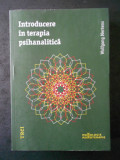 WOLFGANG MERTENS - INTRODUCERE IN TERAPIA PSIHANALITICA