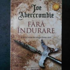 Joe Abercrombie - Fara indurare (2017)