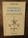 Misterele Kabalei: armonia ocultă a celor două Testamente - Eliphas Levi