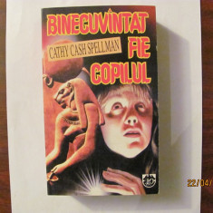 "CY - Cathy Cash SPELLMAN ""Binecuvantat Fie Copilul"" / RAO"