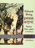 Peer Gynt Suites Nos. 1 and 2