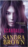Scandalul | Sandra Brown, Litera