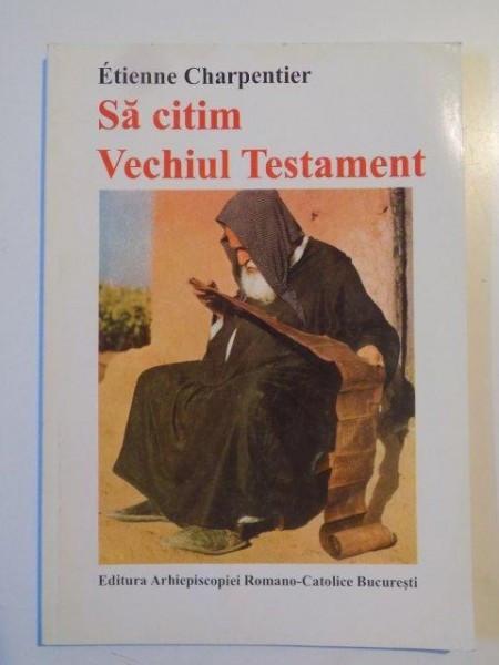 SA CITIM VECHIUL TESTAMENT de ETIENNE CHARPENTIER 1998