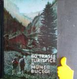 80 trasee turistice in Muntii Bucegi Al. Beldie