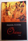 ORDINEA de ALEXANDRU ECOVOIU , 2005, Polirom