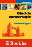 Ghid de conversatie Roman - Englez | Oana Mihalache