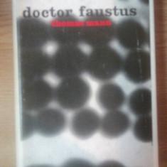 DOCTOR FAUSTUS . CUM AM SCRIS DOCTOR FAUSTUS de THOMAS MANN , 1966