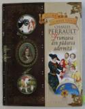 FRUMOASA DIN PADUREA ADORMITA de CHARLES PERRAULT , COLECTIA 'CELE MAI FRUMOASE POVESTI ' , 2009 , CONTINE CD *