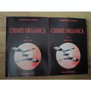 CHIMIE ORGANICA VOL.1-2 EDITIA A II-A - MARGARETA AVRAM