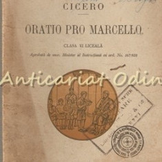 Cicero. Oratio Pro Marcello - G. Popa-Lisseanu