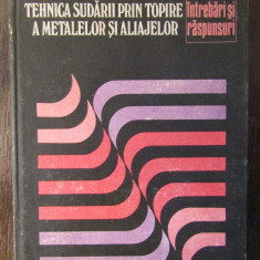 TEHNICA SUDARII PRIN TOPIRE A METALELOR SI A ALIAJELOR-ILIE ECHIM