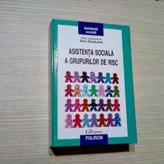 ASISTENTA SOCIALA A GRUPURILOR DE RISC -  Doru Buzducea - 2010, 894 p.