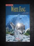 JACK LONDON - WHITE FANG  retold by Jenny Dooley