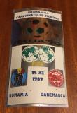 Abtibild meci fotbal ROMANIA - DANEMARCA (15.XI.1989, Ca nou!)
