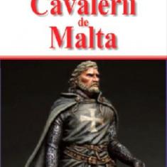 Cavalerii de Malta(Aldo Press)