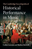 The Cambridge Encyclopedia of Historical Performance in Music