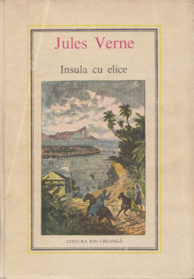 Verne, J. - INSULA CU ELICE, ed. Ion Creanga, Bucuresti, 1978 foto