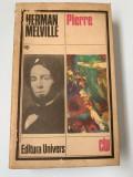 PIERRE - HERMAN MELVILLE