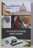 FIGURI MEMORABILE ALE PAPALITATII - LEGENDE SI CONTROVERSE de VLADIMIR DUCA , 2019