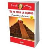 De pe tron la esafod 2 Piramida zeului soare - Karl May