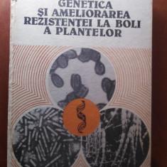 GENETICA ȘI AMELIORAREA REZISTENTEI LA BOLI A PLANTELOR - N. CEAPOIU