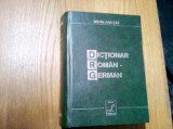 DICTIONAR ROMAN GERMAN - Mihai Anutei - Editura Lucman 1958, 1619 p.