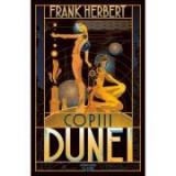 Copiii Dunei. Seria Dune, partea a III-a - Frank Herbert