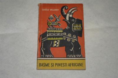 Basme si povesti africane - Gisele Vallerey - 1961 foto