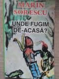 UNDE FUGIM DE-ACASA?-MARIN SORESCU