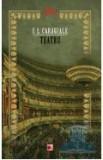 Teatru (Editia a-II-a) | Ion Luca Caragiale, Paralela 45