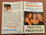 Fructul Pacatului. Editura Lider, 1999 - Jacqueline Briskin