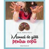 Manual de gatit pentru copii, autor Nicol Maria Pucci