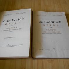 MIHAI EMINESCU--OPERE VOL. XII SI XIII - 1985