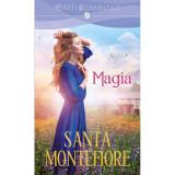 Magia | Santa Montefiore, Litera