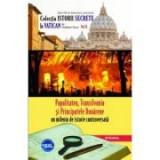 Papalitatea, Transilvania si Principatele Dunarene - un mileniu de istorie controversata - Vladimir Duca