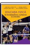 Educatia fizica in invatamantul superior economic - Cristiana Lucretia Pop